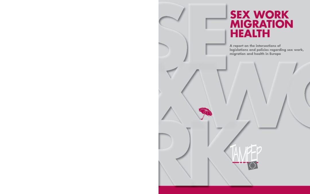 2009: Sex Work Migration Health