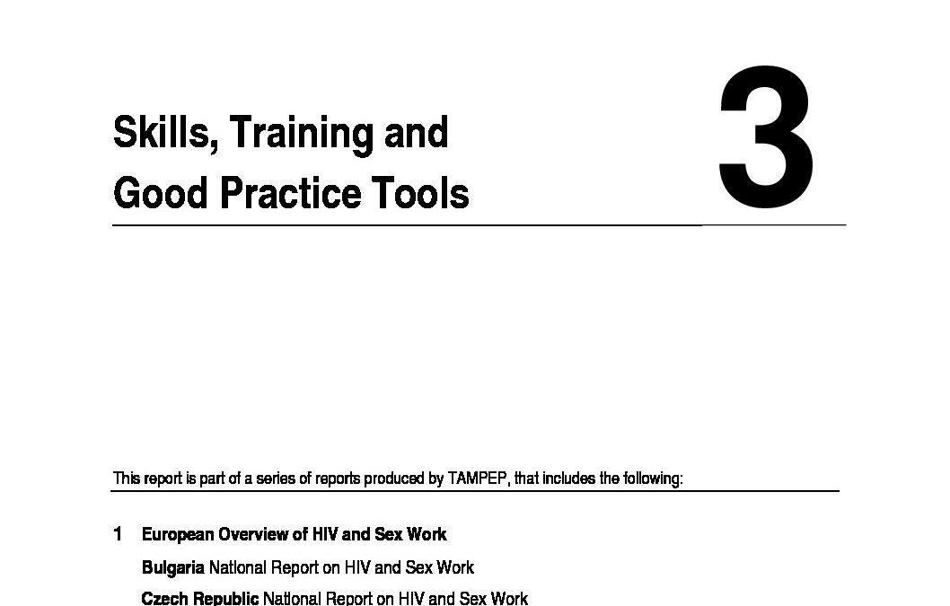 2007: Skills, Training and Good Practice Tools