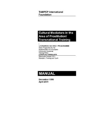 1998: Cultural Mediators in the Area of Prostitution / Transnational Training
