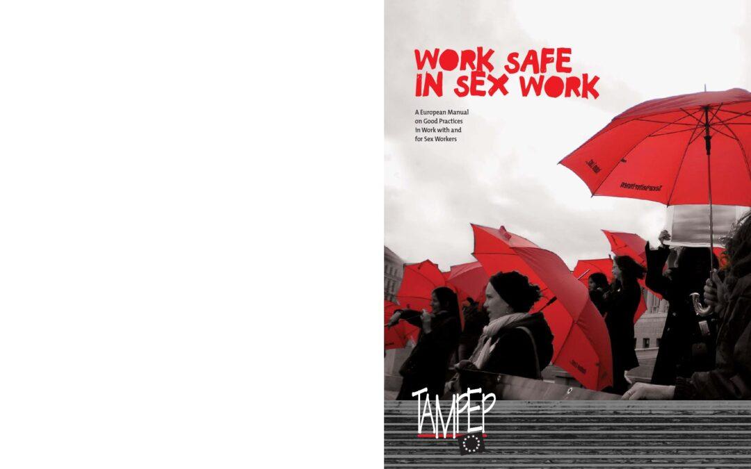 2009: Work Safe in Sex Work