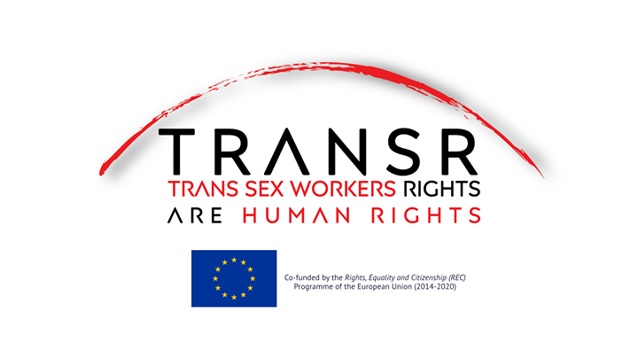 "The project ""TransR-Trans Sex Workers Rights are Human Rights"" aims to contribut…"