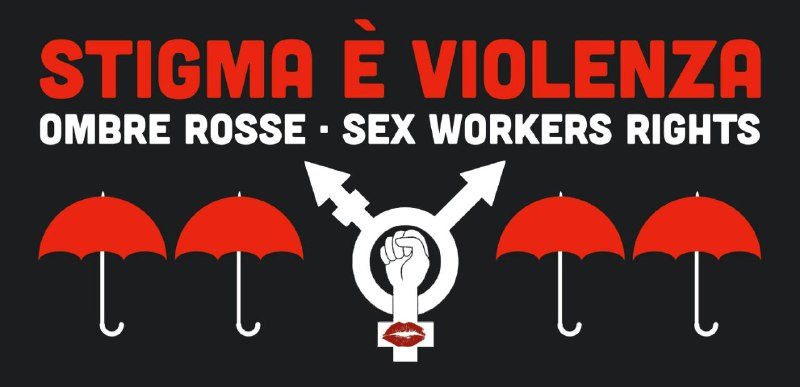 Sex work is work, non è stupro a pagamento! | smaschieramenti