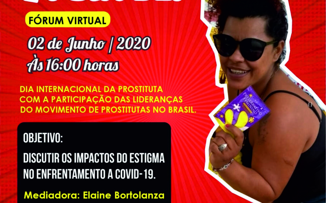 Sex Workers and Allies all over Brazil organise Virtual Forum on PutaDei2020
